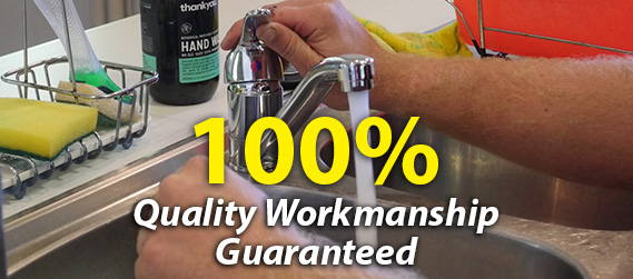 100% Quality Workmanship Guarantee - Plumber Camp Hill